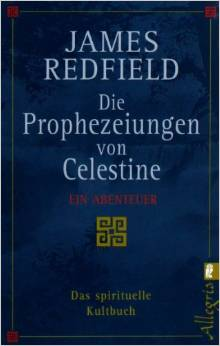 james redfield die prophezeiungen von celestine